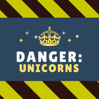 Danger: Unicorns