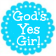 God's Yes Girl