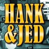 Hank & Jed Monthly News Letter