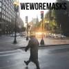 weworemasks