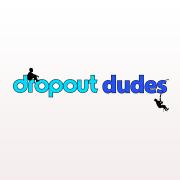 Dropout Dudes