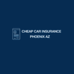 Low Cost Car Insurance Phoenix AZ