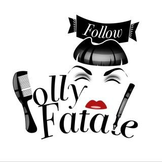 follyfatale