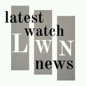 Latest Watch News