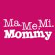 Ma.Me.Mi.Mommy