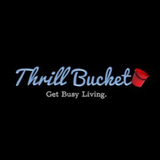 Thrill Bucket