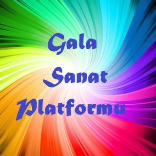 GALA SANAT PLATFORMU