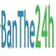 Banthe24h