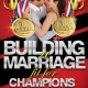 Marriage for Champions