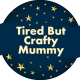 tiredbutcraftymummy