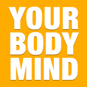 Your Body Mind