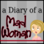 Mad Woman behind the Blog