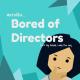 morelikeboredofdirectors