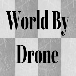 World By Drone