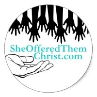 She Offered Them Christ