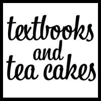 Textbooks and Tea Cakes